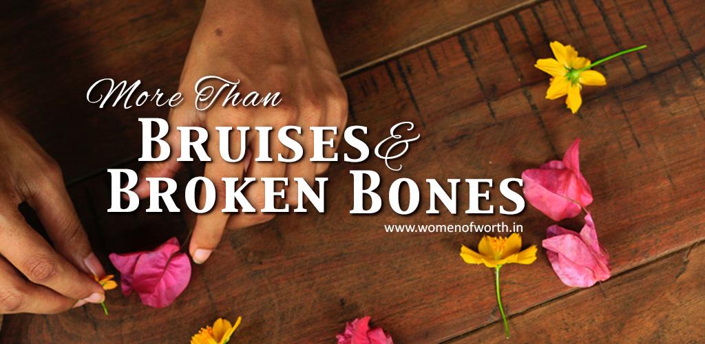 More Than Bruises And Broken Bones