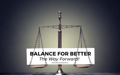 Balance for Better. The Way Forward!